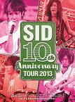 SID 10th Anniversary Tour 2013 〜富士急ハイランド コニファーフォレストI〜[DVD] / シド