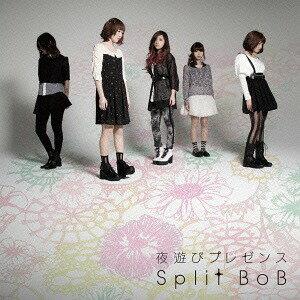 夜遊びプレゼンス CD /SplitBoB
