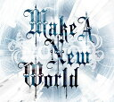 Make A New World[CD] / NoGoD