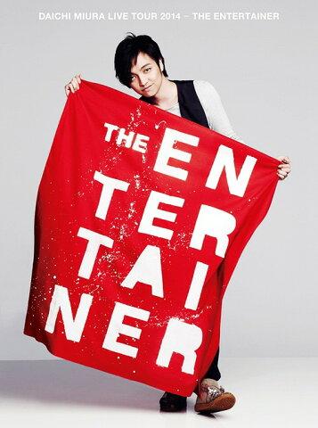DAICHI MIURA LIVE TOUR 2014 -THE ENTERTAINER[DVD] / 三浦大知