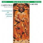 カルパントラ: エレミアの哀歌[CD] / ア・セイ・ヴォーチ
