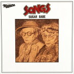 SONGS -40th Anniversary Ultimate Edition-[CD] / SUGAR BABE