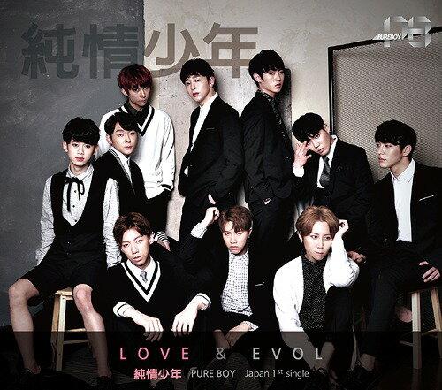 LOVE × EVOL [DVD付初回限定盤 B][CD] / 純情少年