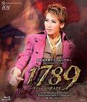 1789-バスティーユの恋人たち-[Blu-ray] / 宝塚歌劇団