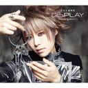 DISPLAY -Now & Best- [DVD付初回限定盤][CD] / VALSHE