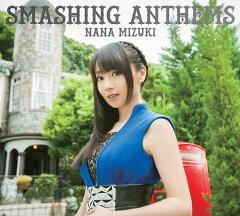 SMASHING ANTHEMS[DVD付初回限定盤][CD]/水樹奈々