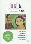 [書籍とのゆうメール同梱不可]/ONBEAT Bilingual Quarterly for Art and Culture from the Edge of the East Vol.04[本/雑誌] / 俵屋宗達/他 奥谷博/他