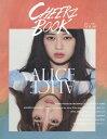 CHEERZ BOOK 06 【表紙】 滝口ひかり (drop)×にかもきゅ (BPM15Q)[本/雑誌] / フォッグ