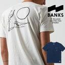 バンクスジャーナル Tシャツ サーフT BANKS JOURNAL TY WILLIAMS CALYPSO TEES WTS0501 ポケットT 半袖 サ...