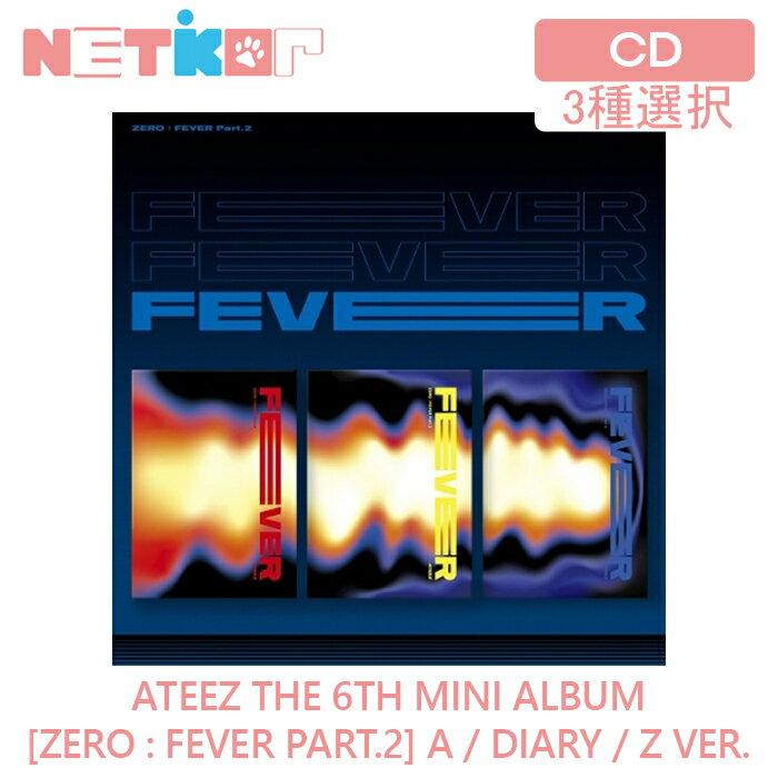 韓国(K-POP)・アジア, 韓国(K-POP) 3ATEEZ 6 ZERO : FEVER Part.2