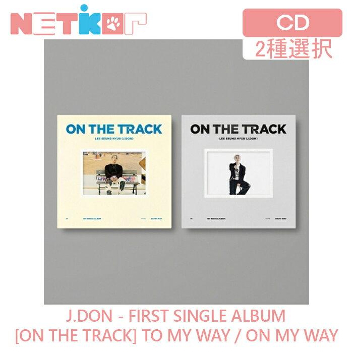 韓国(K-POP)・アジア, 韓国(K-POP) 2 1 ON THE TRACK J.DON LEE SEUNG HYUB SINGLE ALBUM N.FLYING