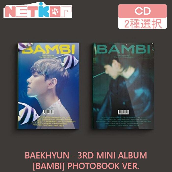 韓国(K-POP)・アジア, 韓国(K-POP) 2PHOTOBOOK Ver BAEKHYUN 3 BAMBI