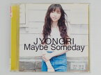 ZC60215【中古】【CD】Maybe Someday/JYONGRI