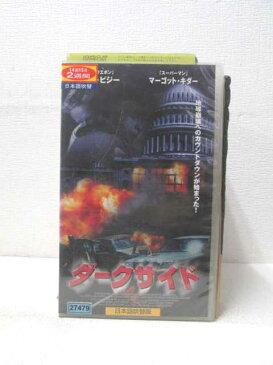 HV01779【中古】【VHSビデオ】ダークサイド 日本語吹替版