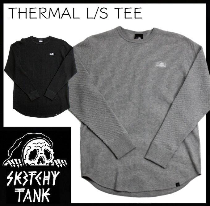 トップス, Tシャツ・カットソー LURKING CLASS THERMAL LS TEE SKETCHY TANK T T SKATE TATOO BLACK GREY