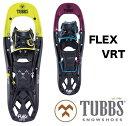 【1/9〜全品ポイント10倍!】TUBBS タブス FLEX VRT24 VRT22W Men's Women's 男性用 女性用 スノーボード スノーシュー バックカントリー ハイクアップ トレッキング BOA ボア SNOWSHOES K2 [正規販売店]・・・