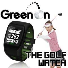 グリーンオン ザ・ゴルフウォッチ Green On THE GOLF WATCHゴルファーのための時計!!GPSゴルフ...