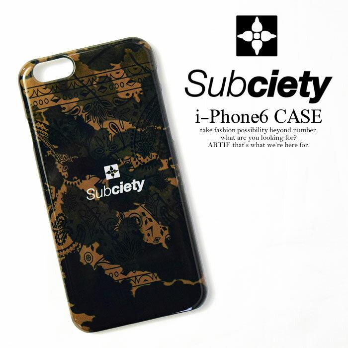 50%OFF SALE セール サブサエティ SUBCIETY i-Phone 6 CASE【メンズ レディース アイフォンケース カバー】 ストリート