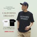 【7/25締切・受注生産・予約商品】【送料無料】California Dreamin' Tシャツ(ユニセックス S M L XL XXL)【メール便不可】親子お揃い 親子ペア おまけ付き 7月末発送予定・・・