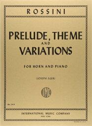 ロッシーニ : 前奏曲、主題と変奏