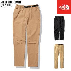 2021 春夏 新作 ノースフェイス THE NORTH FACE リッジ ライト パンツ RIDGE LIGHT PANT ボトムス パンツ NBW81811 レディース