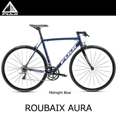 FUJI フジ 2018年モデル ルーべ オーラ ROUBAIX AURA【フラット...