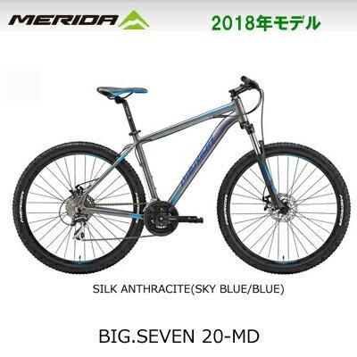 【在庫あり】MERIDA メリダ 2018年モデル BIG.SEVEN 20-MD ...