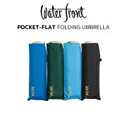 【waterfront】【晴雨兼用傘】折りたたみ傘UVカット95%ウォーターバリア超撥水ポケフラット60cmウォーターフロントシューズセレクション