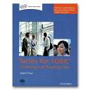 OXFORD TACTICS FOR TOEIC LISTENING AND READING TEST28章で構成される、英語・英会話力向上の実践的エクササイズ!語彙力、英語運用力に効く!の商品画像