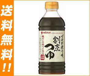 【送料無料】ミツカン プロが使う味 割烹つゆ 500mlペットボトル×12本入 ※北海道・沖縄は別途送料が必要。