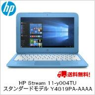 【送料無料】HPStream11-y004TUスタンダードモデルY4G19PA-AAAA