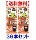 キッコーマン 豆乳 甘酒(あま酒) 200ml 36本(18本×2)あまざけ 【送料無料】