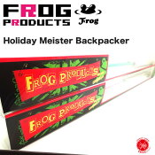 FROG PRODUCTS / フロッグプロダクツ 【 Holiday Meister Backpacker / ホリデーマイスター バックパッカー  】 トップ道 荒井謙太
