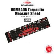 BOMBADA AGUA / ボンバダ・アグア 【 BOMBADA Tarpaulin Measure Sheet / ボンバダ ターポリン メジャーシート 】75cm トビキチ