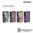 新着商品 ベイプ WISMEC【LUXOTIC SURFACE 80W】テクニカルスコンカーモット ウィズメック ルクソティック サーフェイス [Z-19]・・・