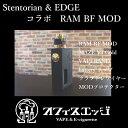 Stentorian×EDGE ◇オリジナル特典付き◇ コラボ RAM BF BOX MOD maze V3gold vape mod スコンカー 電子タバコ