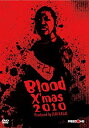 【中古】Blood X'mas 2010-12.25葛西純プロデュース興行新木場- [DVD]
