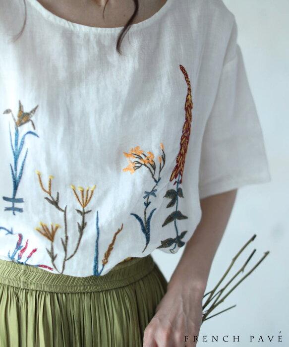 (S〜L対応) 【再入荷♪3月8日12時&22時より】「FRENCH PAVE」色めく植物刺繍の花図鑑ブラウストップスTシャツ
