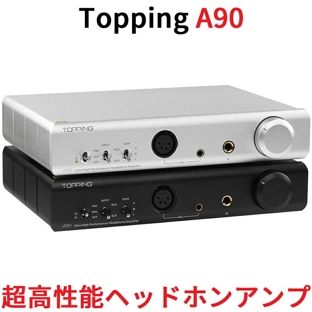 アンプ, ヘッドホンアンプ Topping A90 7600mWx2 XLR 4.4mm 6.35mm 3 NFCA AMP
