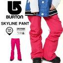 【得割30】 ラスト1点! 送料無料 スノーボードウェア バートン BURTON SKYLINE PANT レディース スリムフィット パンツ スノボ スノーボード スノーボードウエア SNOWBOARD WEAR スキー 30%off