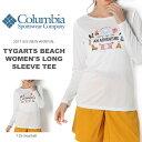 長袖Tシャツ コロンビア Columbia レディース Tygarts Beach Women's Long Sleeve Tee ロンT プリントTシャツ アウトドア トレッキング 登山 ハイキング アウトドア フェス 2017春夏新作 【得割10】