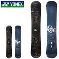 送料無料YONEXヨネックススノーボードREVレブオールラウンド板スノボボードキャンバー15015315620%off