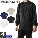【クーポンで10%OFF】長袖Tシャツ ロードスバレンチノ Rodhos Valentino メンズ ハイネック Tシャツ 2116 1704 運動 トレーニング ランニング 吸汗 速乾 通勤 通学 紳士 トップス シャツ スポーツ