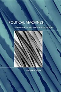 Political Machines: Governing a Technological Society