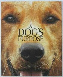 【中古】【映画パンフレット】A DOG'S PURPOSE