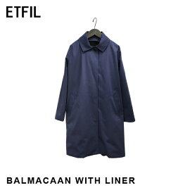 【ETFIL】エトフィルライナー付ステンカラーコート