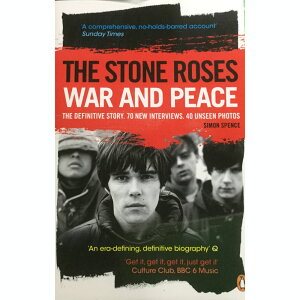 STONE ROSES ザ・ストーンローゼズ  War and Peace the Definitive Story / 雑誌・書籍