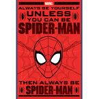 SPIDERMAN スパイダーマン - Always Be Yourself / ポスター 【公式 / オフィシャル】