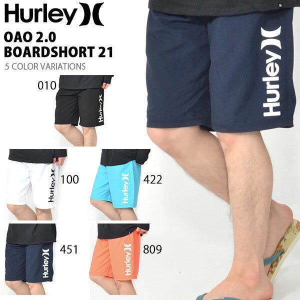 サーフパンツ HURLEY ハーレー メンズ 水着 OAO 2.0 BOARDSHORT 21 ロゴ ボードショーツ 海水パンツ 海パン トランクス サーフ サーフィン ボディボード プール 海水浴 野外フェス MBSOAOSS 2019春夏新作 27%off
