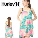 40%off 送料無料 ドレス HURLEY ハーレー レディース HANOI DRESS ノースリーブ タンクトップ サーフ サーフィン 野外フェス 1